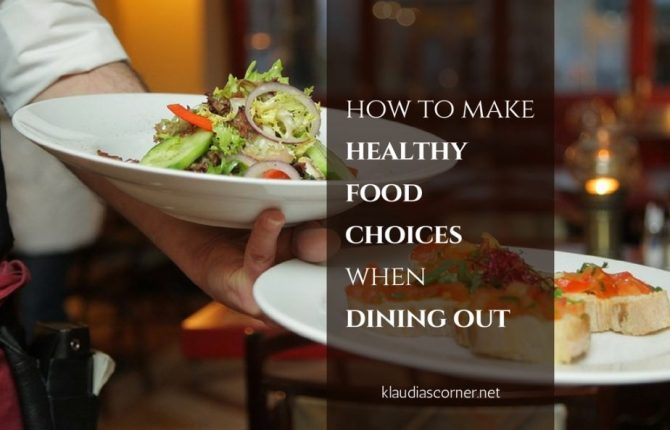 Healthy foods and weight loss - 5 top tips on eating healthy when dining out - image: klaudiascorner.net©