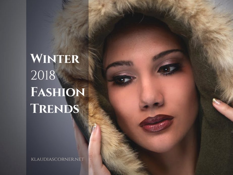 Winter Fashion 2018  - The Hottest Winter Fashion Must-Haves