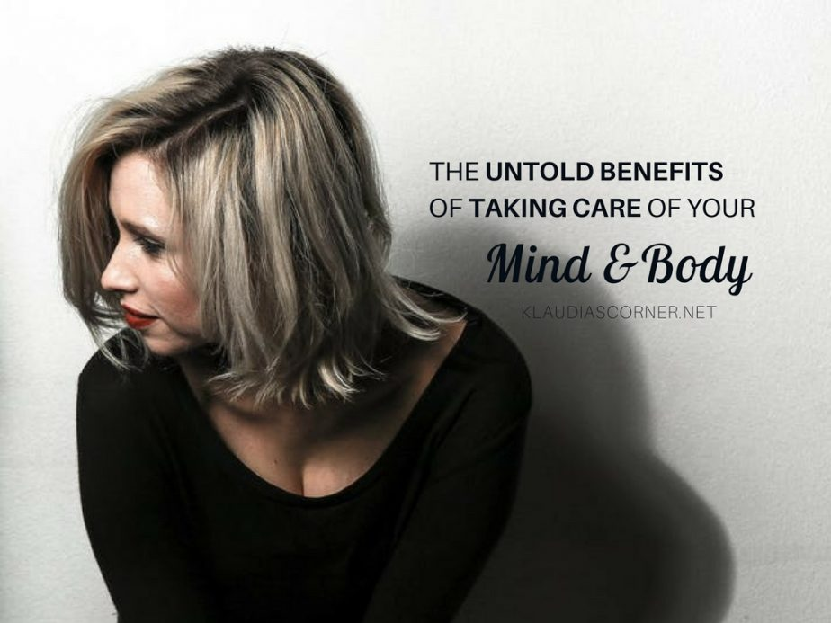 Because You Care! - The Untold Benefits of Taking Care of Your Mind & Body