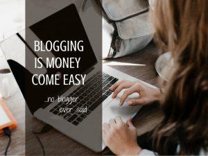 Blogging Is Money Come Easy