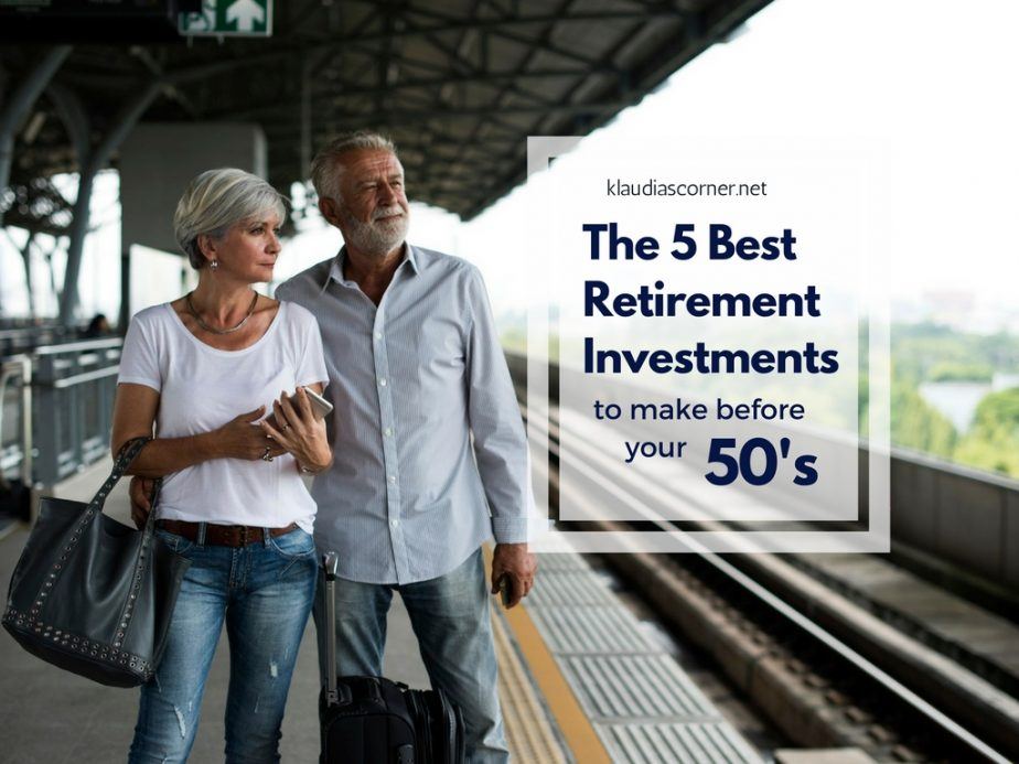 The Best Retirement Investments You Should Make Before Your 50's