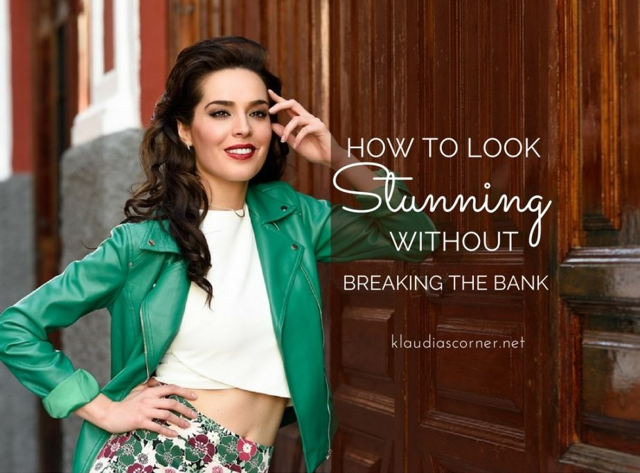 How to Look Stunning Without Breaking The Bank - Free Infographic - klaudiascorner.net