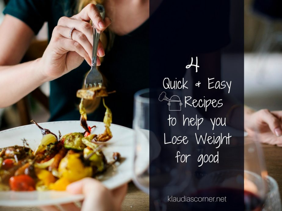 Eat Yourself Skinny – 4 Quick & Easy Recipes To Help You Lose Weight