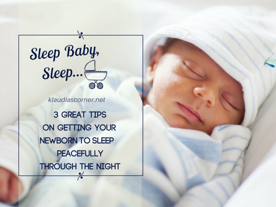 Sleep Baby Sleep – Tips For Getting Your Newborn to Sleep Peacefully