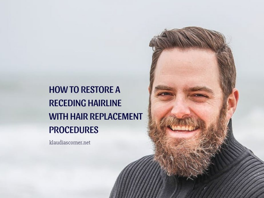 How to Restore a Receding Hairline With Hair Replacement Procedures