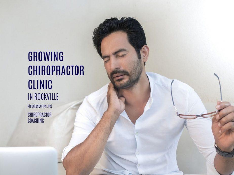 Growing Chiropractor Clinic in Rockville - Chiropractor Coaching
