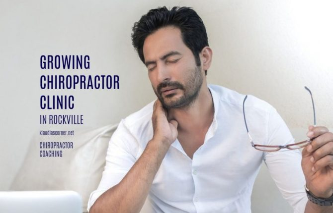 Growing Chiropractor Clinic in Rockville - Chiropractor Coaching