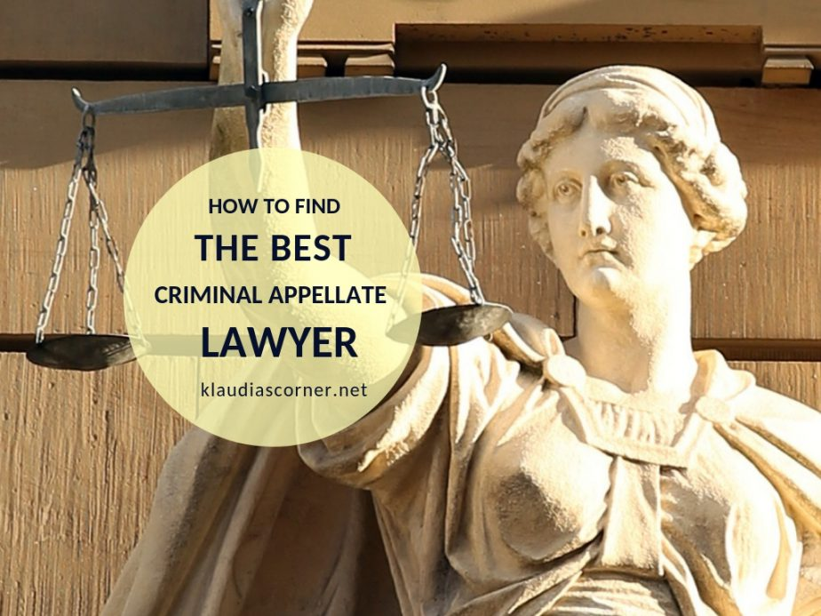 Choosing a Great Criminal Appellate Lawyer