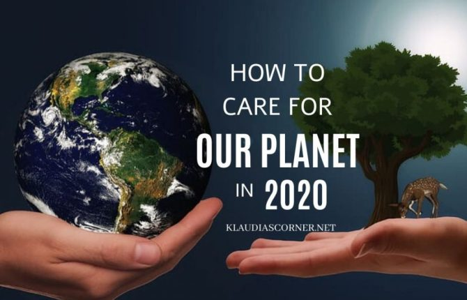 Save The World! - How to Care For Our Planet in 2020