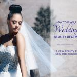 Wedding Hair & Makeup Tips – How To Plan A Wedding Beauty Regimen