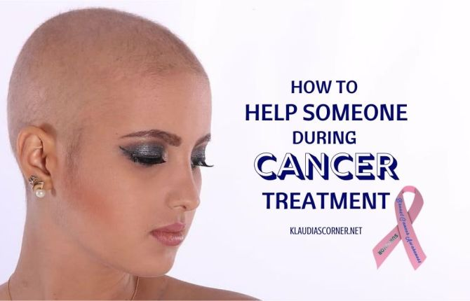 How to Help Someone During Cancer Treatment