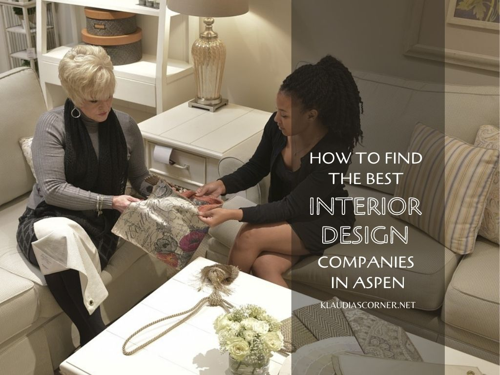 How To Find The Best Interior Design Companies In Aspen