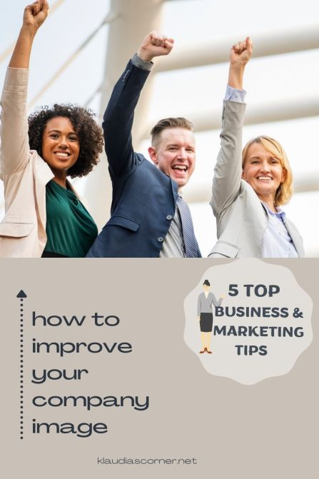 Business And Marketing Tips - How to Improve Your Company Image