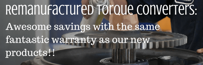 Save money with a refurbished or remanufactured torque converter with the same great warranty!!