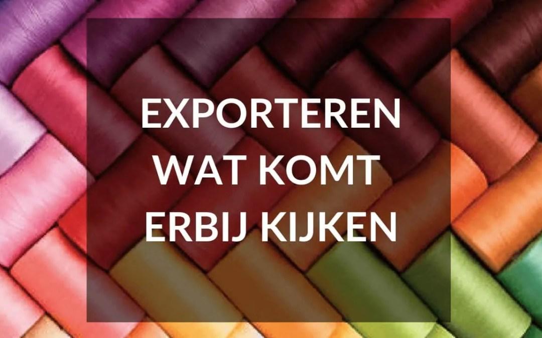 Exporteren wat komt erbij kijken?