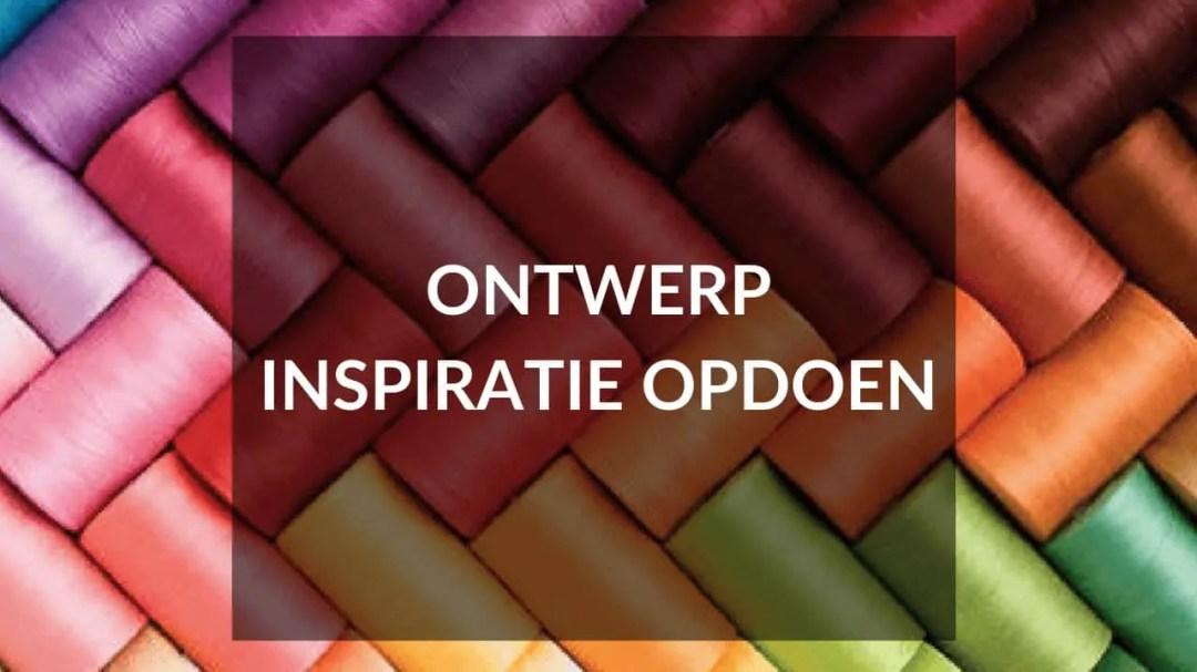 Start je eigen kledinglijn - Tip 13 - Ontwerp Inspiratie
