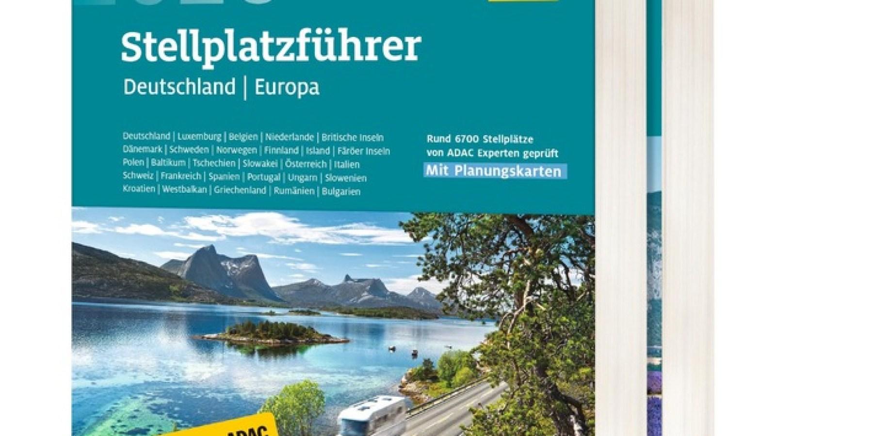 ADAC Stellplatzführer 2020 weist den Weg zu tausenden Stellplätzen in Europa
