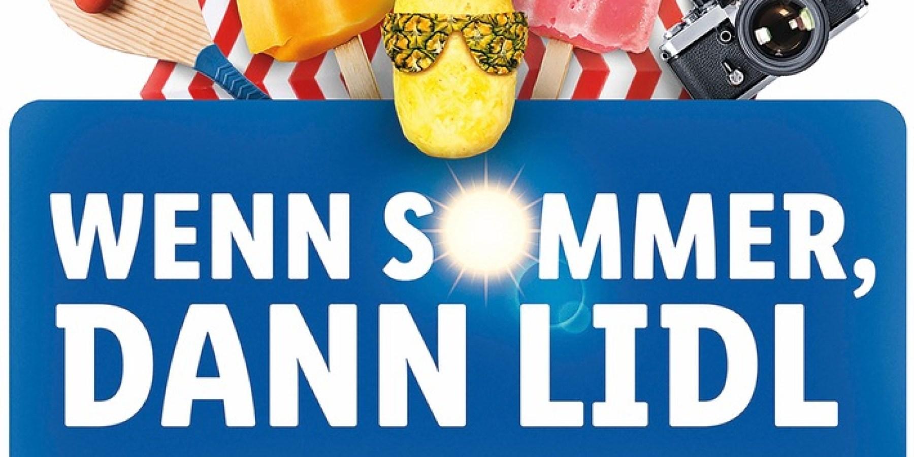 """Mit """"Wenn Sommer, dann Lidl"""" startet Lidl in die sonnig-warme Jahreszeit"""