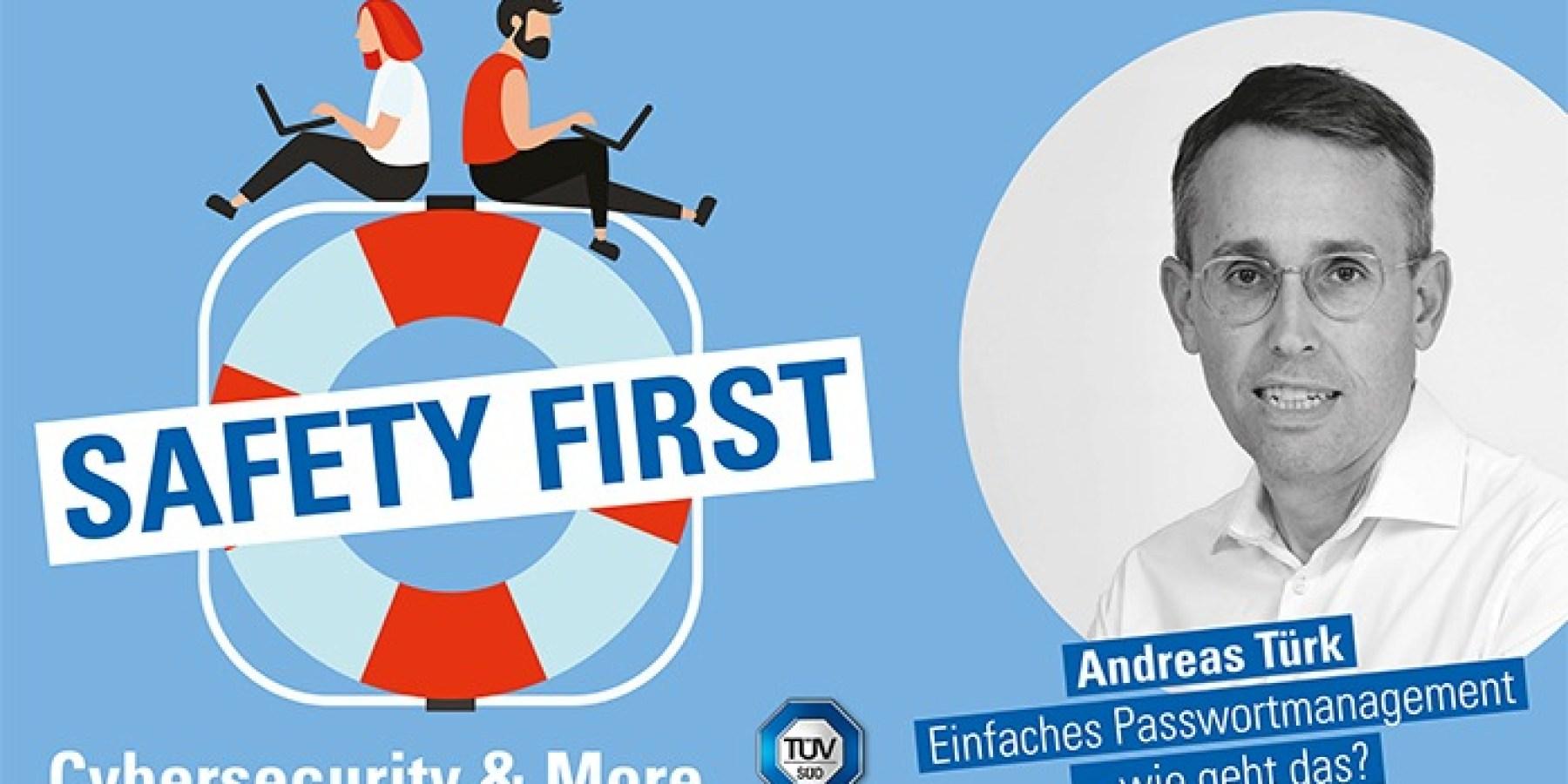 """TÜV SÜD-Podcast """"Safety First"""": Einfaches Passwortmanagement – wie geht das?"""