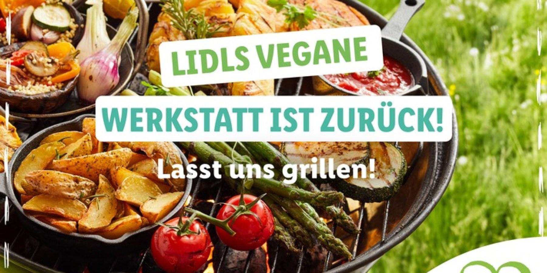 """""""Lidls vegane Grillwerkstatt"""": Lidl ruft Community auf, kreative Vorschläge für veganes Grillen einzureichen"""
