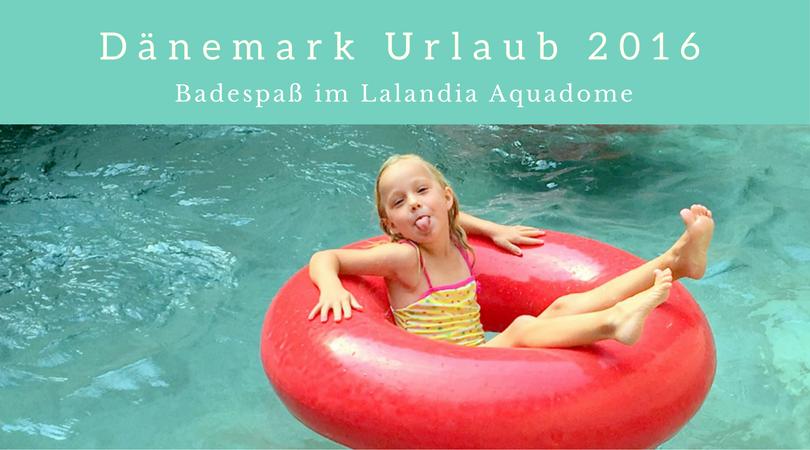Aquadome Lalandia