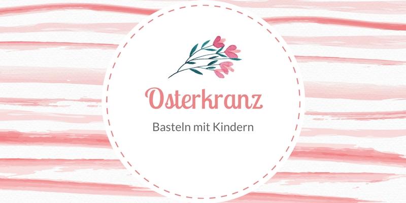Frühjahrsdeko selbstgemacht: Osterkranz basteln in 20 Minuten