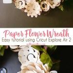 Paper Flower Wreath Cricut Tutorial Kleinworth Co