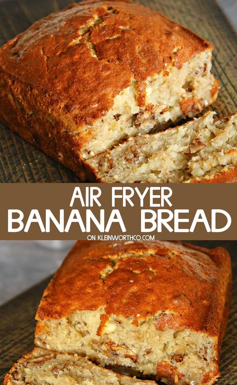 Air Fryer Banana Bread Kleinworth Co