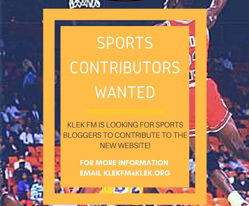 KLEK Is Looking for Sports, Fashion, Entertainment, and other Bloggers for our Website