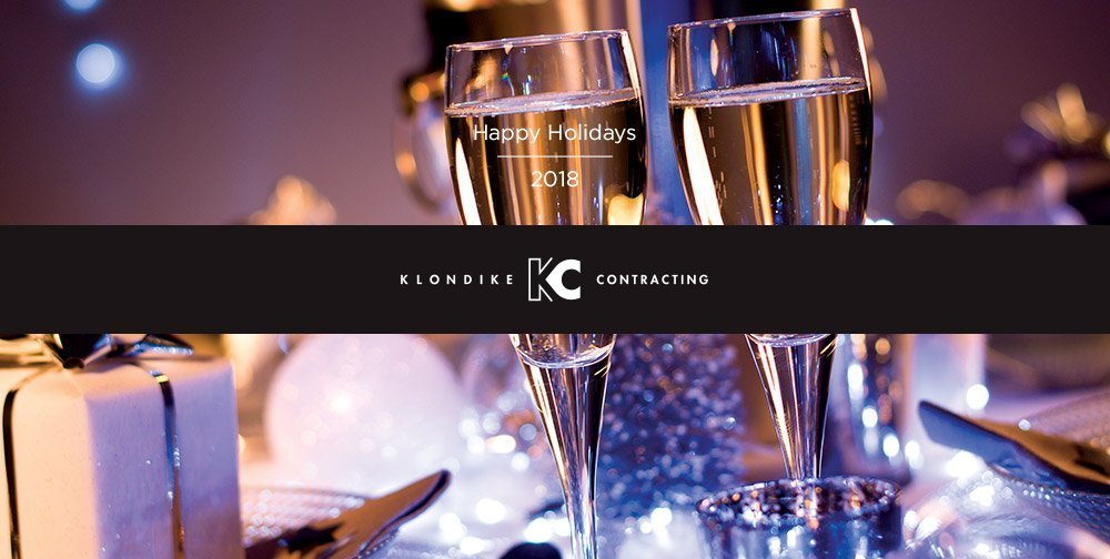 Happy Holidays 2018 from Klondike Contracting!