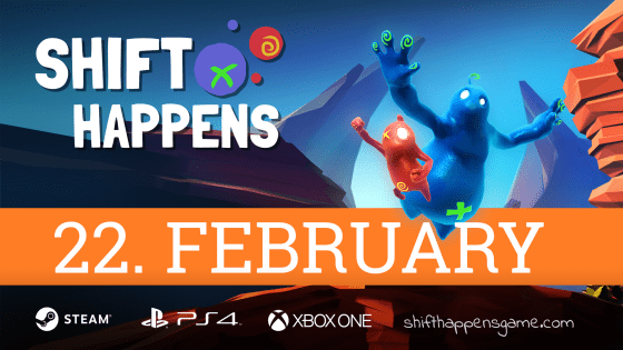 Shift Happens console launch 22.2.2017