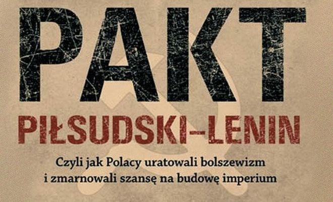 pilsudski-lenin-zychowicz