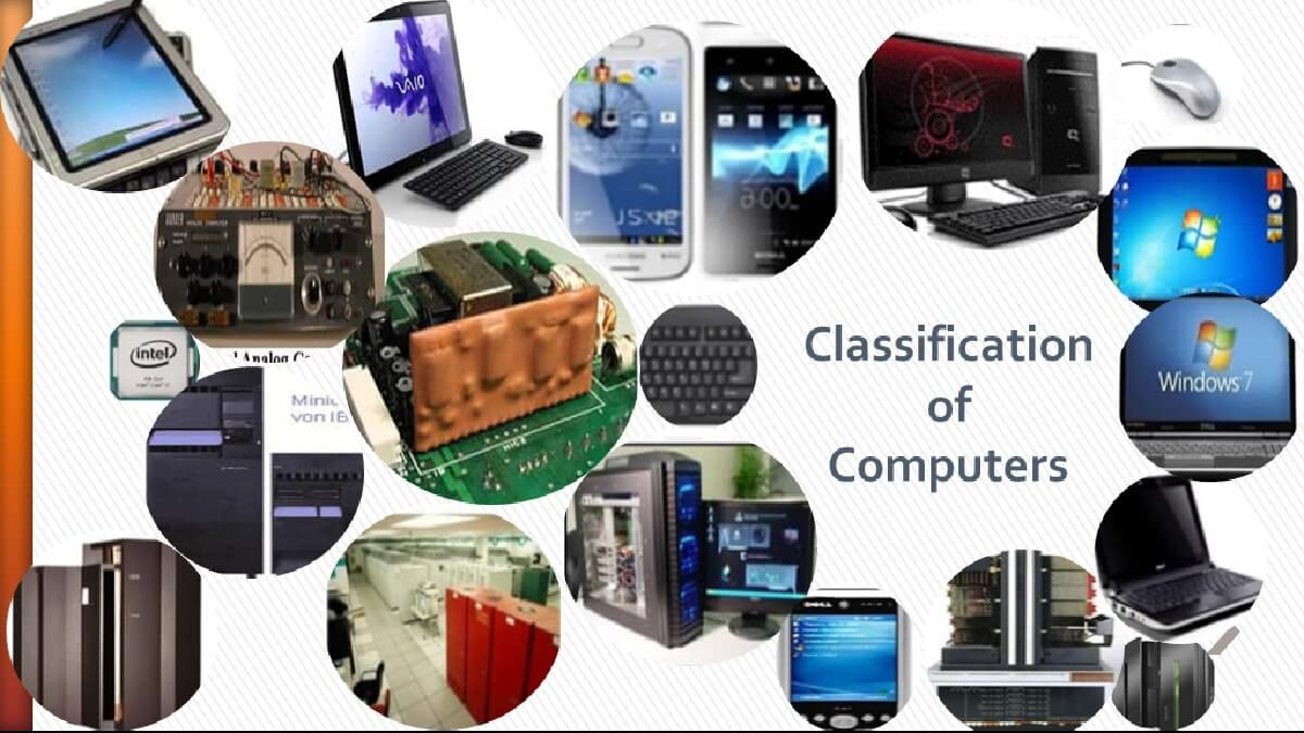 classification of computer by size, type, generation and degree of versatility