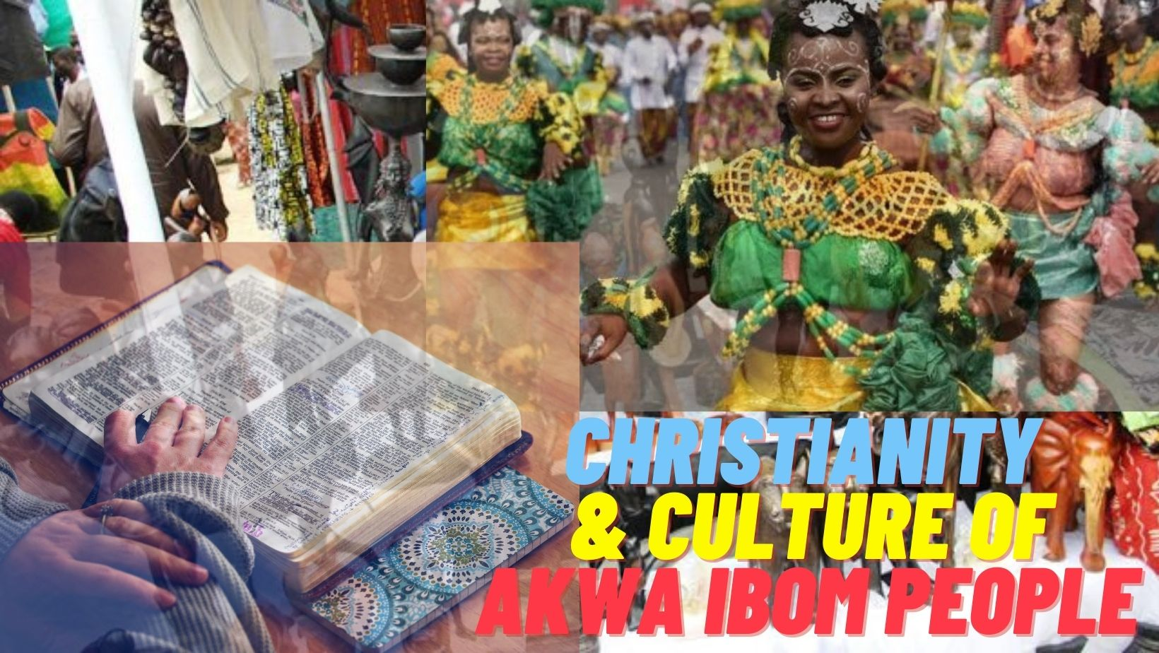 Christianity and culture of akwa ibom people