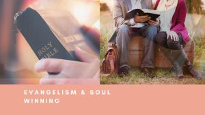 evangelism and soul-winning