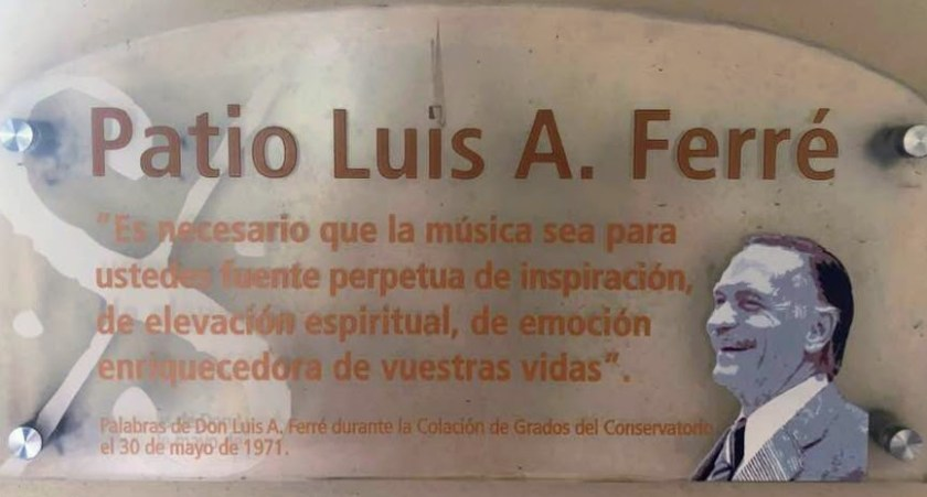 Patio Luis A Ferre Quote