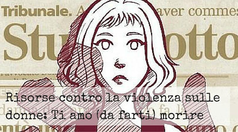 Una risorsa contro la violenza sulle donne.