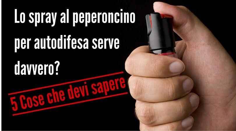 Lo spray al peperoncino per autodifesa serve davvero?