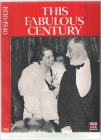 This Fabulous Century 1930-1940 Time Life