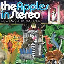 Apples in Stereo New Magnetic Wonder