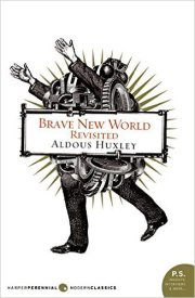 Brave New World Revisited Aldous Huxley
