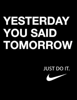Yesterday You Said Tomorrow Nike