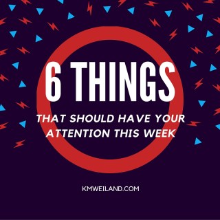 6 Things I'm Reading, Using, Eating This Week