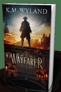 Wayfarer: A Gaslamp Fantasy by K.M. Wyland