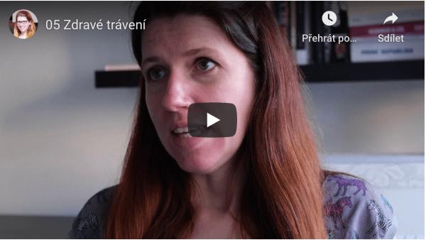 Video 05: Zdravé trávení – základ našeho zdraví