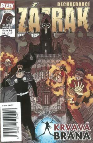 Blesk komiks 16 - Dechberoucí zázrak - Krvavá brána 03/2017 - Petr Kopl, Petr Macek