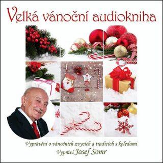 Velká vánoční audiokniha - audiokniha