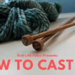 beginner knitter cable cast on