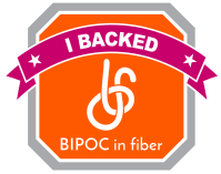 I backed BIPOC in fiber