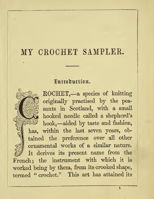 """My crochet sampler - """"Crochet - a species of knitting originally practised by the peasants in Scotland..."""""""